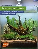 echange, troc Kai Alexander Quante - Nano-aquariums : Installation, entretien, plantes, poissons, crustacés