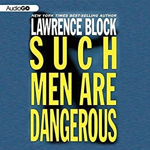 Such Men Are Dangerous Audiobook