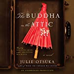 The Buddha in the Attic | Julie Otsuka
