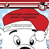 img - for Puckster's Christmas Hockey Tournament (Rondelle) book / textbook / text book