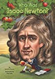 img - for Who Was Isaac Newton? book / textbook / text book