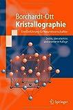 Kristallographie: Eine Einfuhrung fur Naturwissenschaftler (Springer-Lehrbuch) (German Edition)