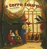 echange, troc Anne Brouillard - Terre tourne