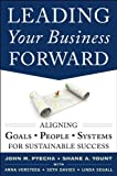 img - for Leading Your Business Forward: Aligning Goals, People, and Systems for Sustainable Success book / textbook / text book