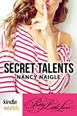Pretty Little Liars: Secret Talents (Kindle Worlds Short Story)