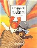 echange, troc Christine Wendt - Le Voyage de Basile