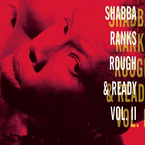 Shabba Ranks - Rough & Ready - volume II - Zortam Music