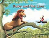 Ruby and the Lion