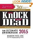Knock 'em Dead 2015: The Ultimate Job...