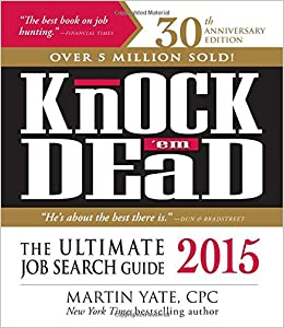 knock em dead 2015 the ultimate search guide martin