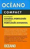 Diccionario Oceano Compact Espanol-portugues/oceano Compact Spanish-portuguese Dictionary (Diccionarios)