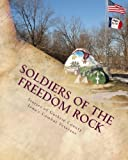 img - for Soldiers of the Freedom Rock: Stories of Guthrie County Iowa's Combat Veterans book / textbook / text book