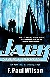 Jack: Secret Circles (Young Repairman Jack) (0765358123) by Wilson, F. Paul