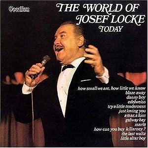 World of Josef Locke Today