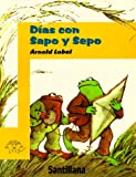 Dias Con Sapo y Sepo (Days with Frog and Toad) (Sapo y Sepo/Frog and Toad) (Spanish Edition)