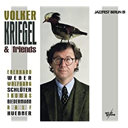Volker Kriegel & Friends - Live At Berlin Jazz Days'81