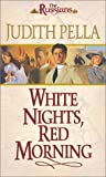 White Nights, Red Morning (The Russians, Book 6) (076422526X) by Michael Phillips