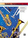 Yamaha Performance Folio: B-Flat Trumpet (Yamaha Band Method) (0739001337) by Erickson, Frank