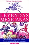 Leyendas Mexicanas / Mexican Legends (Spanish Edition)