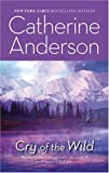 Cry Of The Wild (Harlequin Romantic Suspense) (0373470886) by Anderson, Catherine