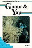img - for Diving and Snorkeling Guide to Guam and Yap book / textbook / text book