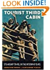 Tourist Third Cabin: Steamship Travel in the Interwar Years