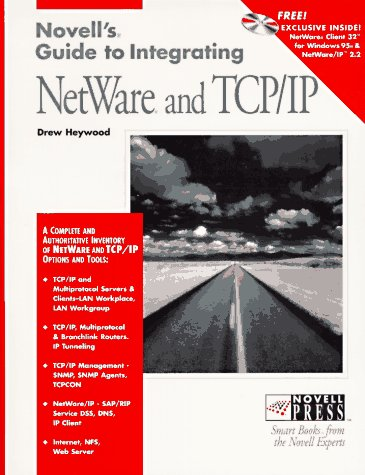 Novell's Guide to Integrating Netware and TCP/IP (Novell Press)