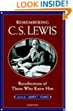 Remembering C.S. Lewis: Recollections by Those Who Knew Him