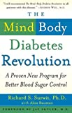 img - for The Mind-Body Diabetes Revolution: A Proven New Program for Better Blood Sugar Control book / textbook / text book