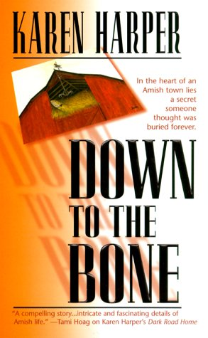 Down To The Bone, KAREN HARPER