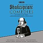 Classic BBC Radio Shakespeare: Comedies: The Taming of the Shrew; A Midsummer Night's Dream; Twelfth Night | William Shakespeare
