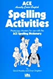 img - for ACE Spelling Activities: Photocopy Masters for Use with the ACE Spelling Dictionary book / textbook / text book