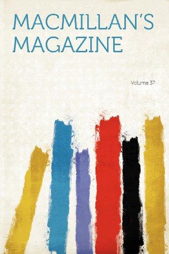 Macmillan's Magazine Volume 37