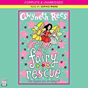 Fairy Rescue | [Gwyneth Rees]