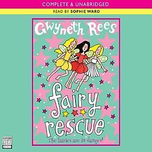Fairy Rescue | [Gwyneth Rees]