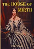Image of The House of Mirth: Edith Wharton's Tale of Elite New York Society (Timeless Classic Books)