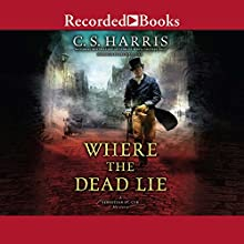 Where the Dead Lie Audiobook by C. S. Harris Narrated by Davina Porter