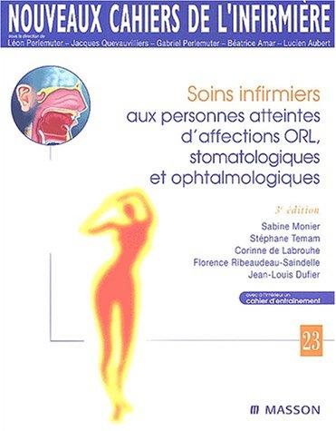 Soins infirmiers aux personnes atteintes d'affections ORL, stomatologiques et ophtalmologiques