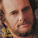 The Troubadour by Merle Haggard (2012-09-21)