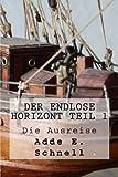 img - for Der endlose Horizont: TEIL 1 - Die Ausreise (Volume 1) (German Edition) book / textbook / text book