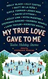 img - for My True Love Gave To Me: Twelve Holiday Stories book / textbook / text book
