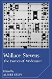Wallace Stevens: The Poetics of Modernism (Cambridge Studies in American Literature and Culture)