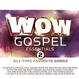 echange, troc Various Artists - Wow Gospel Essentials 2: All Time Favorite