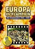 Europa in Flammen, Die Friedensjahre 1933-1939