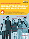 img - for Character in Motion! (Real Life Stories Series, 4th Grade Teacher's Guide) book / textbook / text book