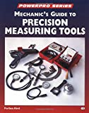 img - for Mechanic's Guide to Precision Measurement Tools (Motorbooks Workshop) book / textbook / text book