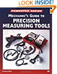 Mechanic's Guide to Precision Measure...