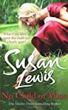 Susan Lewis No Child of Mine