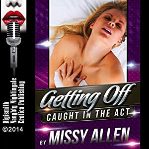 Getting Off: Voyeurism and Masturbation Go Hand in Hand Audiobook