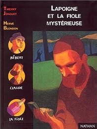 Lapoigne et la Fiole mystérieuse